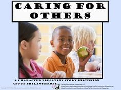 Price $4.00 Character Education plays a very important role in today's schools. Caring for Others is a story about a new student, Meg and  how she learns to reach out to others.This story includes notes to teacher, discussion rules and activity questions.