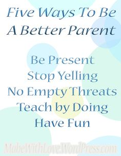 Five Ways to be a Better Parent