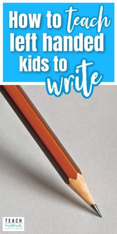 If you are teaching a left-handed child to write, don't be scared! Here are some great tips for teaching left handed kids to write with tips on grasp, stages, and positioning. This post on teaching left handed children to write is a guest post by Christie of mamaOT.com on teachmama.com and is a a great teaching tip for parents and teachers alike! #teaching #writing #ideas #kids #learning #education #elementary #writingtips #howto