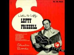 Lefty Frizzell - Nobody Knows But Me