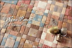 9 patch Patchwork *Pink Caramel*   IF ONLY I COULD FIND HER FABRICS