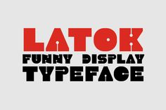 Latok is a funny display typeface which can be used for various purposes such as; headings, logos, posters, badges, invitations,... Corporate Flyer, All Fonts, Premium Fonts, Flyer Design, Cricut Design, Improve Yourself, Badges, Display, Lettering