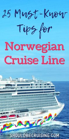 Planning a cruise with Norwegian Cruise Line? Read 25 top Norwegian cruise tips to make the most of your NCL vacation at sea. Top Cruise, Best Cruise, Cruise Port, Cruise Travel, Cruise Vacation, Family Cruise, Cruise Ships, Cruise Excursions, Cruise Destinations
