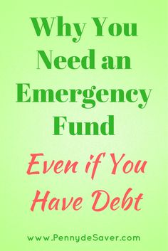 Why You Need an Emergency Fund, Even if You Have Debt