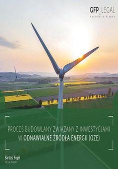Proces budowlany związany z inwestycjami w odnawialne źródła energii (OZE) - Bartosz Fogel