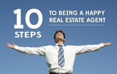 Want to be a more successful real estate agent? Follow these 10 ways to be happy at work. http://plcstr.com/1rCPcZa #realestate #agents #happiness