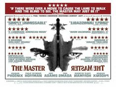 The Master* (2012, drama, 144 mins, 15) The latest film from auteur Paul Thomas Anderson (There will be Blood, Magnolia) is set to be one of the most talked about films of the year. The always excellent Philip Seymour Hoffman stars with support from Joaquin Phoenix and Amy Adams. Is it a film about Scientology? You decide. An awards magnet, it will no doubt garner Oscar nominations in all the major categories.