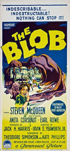 Movies for Halloween!!! The Blob (1958) - An alien lifeform consumes everything in its path as it grows and grows.