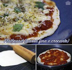 PANELATERAPIA - Blog de Culinária, Gastronomia e Receitas: Flatbread ou Massa Fina e Croante
