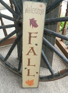 WELCOME FALL LEAVES VERTICAL PRIMITIVE SIGN SIGNS