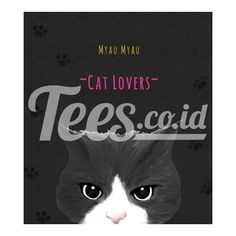 Myau Myau Cat Lovers dari tees.co.id