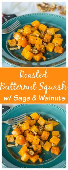 Roasted Butternut Squash with Sage and Walnuts – roasted butternut squash that…