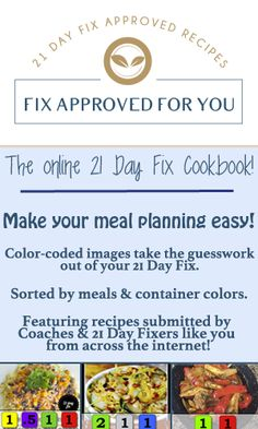 21 Day Fix Recipes | Sorted by container & meal | The online 21 Day Fix Cookbook! | fixapprovedforyou.com