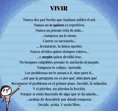 〽️ VIVIR decide, actúa y serás libre...