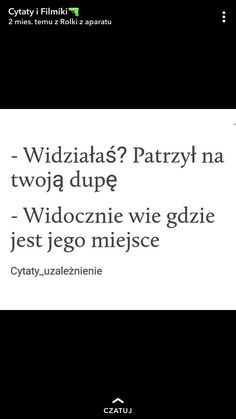 Funny Sms, Wtf Funny, Polish Memes, Important Quotes, Happy Photos, Life Motto, Sad Life, True Quotes, Sentences