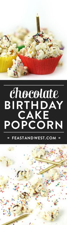 Every celebration deserves Chocolate Birthday Cake Popcorn! Sprinkle-coated popcorn with melted almond bark and chocolate make for a colorful and sweet party snack. (via http://feastandwest.com)