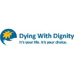 Assisted Dying: The Facts and Arguments | Dying with Dignity/ here is another website with more information http://lostallhope.com/suicide-methods/drug-poisoning/which-drug. My goal is to only understand the law & the procedure& patients. I do not agree with euthanasia personally.