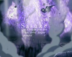 Sasuke quote #sasuke