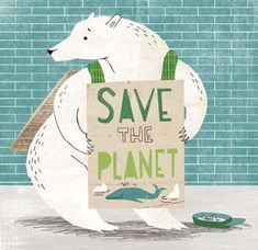 Save the Planet - homeless polar bear illustration by Angela Keoghan for Idealog magazine Save Planet Earth, Save Our Earth, Love The Earth, Our Planet, Save The Planet, Earth Day, Save Mother Earth, Design Poster, Image Of The Day