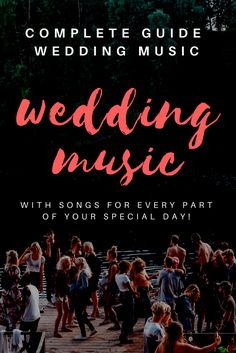 the complete guide to wedding music with songs for every part of your special day