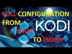 Kodi/Xbmc FULL CONFIGURATION FROM START TO FINISH | Kodi-xbmc.net