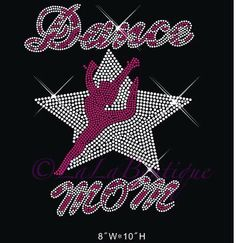 A personal favorite from my Etsy shop https://www.etsy.com/listing/255953380/dance-mom-iron-on-hotfix-rhinestone