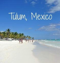 Tulum in Mexico's Riviera Maya