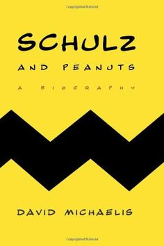 Schulz and Peanuts: A Biography by David Michaelis,   Couldn't put it down. Inspired.