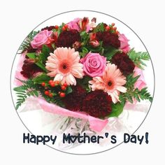 To all the Moms out there ENJOY THIS BEAUTIFUL DAY!!!!