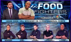 Watch #FoodFighters TONIGHT at 8p/7c on #NBC! I say we may pretty good line-up. And Will is an amazing home cook! @nbctv #Chef