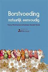 Borstvoeding natuurlijk eenvoudig   Boek.be Natural, Super, Kendall, Breastfeeding, Finals, Mothers, Book, Spring, Summer Time