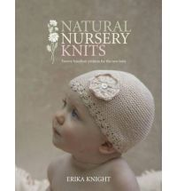 Natural Nursery Knits is a collection of 20 designs created in premium yarns that are as pure and natural as a newborn baby. Ranging from first garments through to blankets, cushions and toys, Erika Knight has put together a charming collection of designs specifically to provide all the hand knits that a newborn needs in its first months.