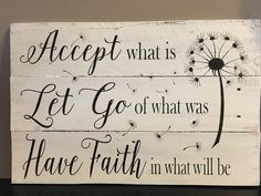 Accept what is sign Let go of what was Have faith in what will be inspirational signs wood signs pallet sign home decor by on Etsy