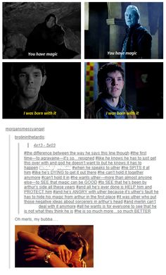 So true. Poor Merlin I just can't imagine what it's like to have to hide so much power!