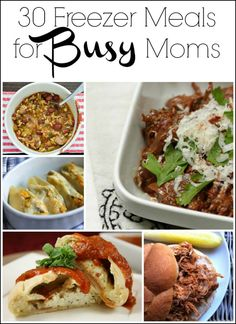 30 Freezer Meals for Busy Moms and Tips for Making Freezer Meals. Whether you are a stay-at-home mom or a working mom, dinner prep can be hard! Here are 30 awesome and unique freezer meals for busy moms, freezer meal groups, and more!