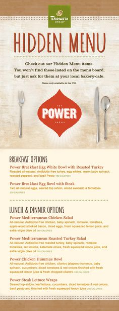 Did you know Panera Bread has a healthy hidden menu? All you need to do is tell the cashier you would like to order from the hidden menu and Voila! For all of you avoiding carbs and gluten! Power Breakfast, Breakfast Options, Secret Menu Items, Gluten Free Menu, Detox Soup, Bakery Cafe, Roasted Turkey, Menu Restaurant, Food Hacks