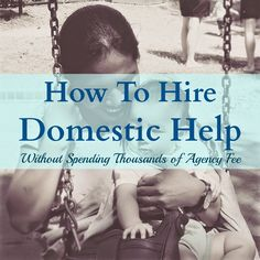 Step by step guide to hiring domestic helper in Singapore