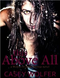 This Above All by Casey Wolfer, http://www.amazon.com/dp/B00AWKEDBK/ref=cm_sw_r_pi_dp_cDtCub02K8R7K