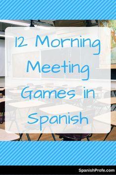 12 Morning Meeting Games in Spanish - Spanish Profe