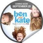 Ben and Kate Coming Soon
