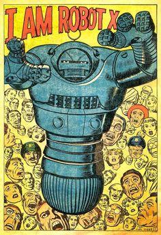 I AM ROBOT X! (Jack Kirby)