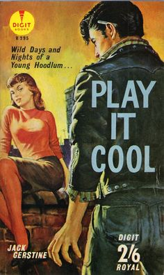 Play It Cool, 1950s Vintage Juvenile Delinquent Pulp Fiction