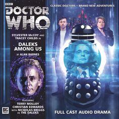 177, Daleks among us. Starring Sylvester McCoy as the Doctor, Tracey Childs as Klein and Christian Edwards as Will with Nicholas Briggs as the Daleks and Terry Molloy as Davros