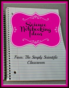 The Simply Scientific Classroom: Science Notebooking Ideas (public classroom)