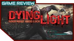 [Game Review] Dying Light | PC / PS4 / Xbox One Good Night Good Luck, Video Game Reviews, Pc Ps4, Deadpool Videos, Xbox One, Youtube, Youtubers, Youtube Movies