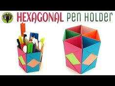 "Origami / Craft tutorial to make ""Hexagonal Pen | Pencil Holder"" | DIY | Handmade | - YouTube"
