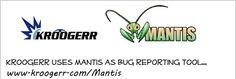 Kroogerr uses Mantis as Bug Reporting Tool.  Visit and Register at www.kroogerr.com  www.kroogerr.com/mantis