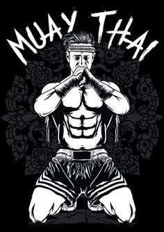 Muay Thai - vector t-shirt design - Muay Boran, Karate, Muay Thai Martial Arts, Mixed Martial Arts, Muay Thai Shirts, Muay Thai Tattoo, Thai Box, Thai Design, Muay Thai Training