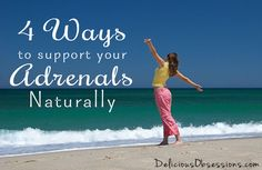 4 Ways To Support Your Adrenals Naturally -  learn how to support your adrenal glands and hormones in your body, as well as how to support your endocrine system #health #wellness #adrenalglands #hormones #endocrinesystem #detox