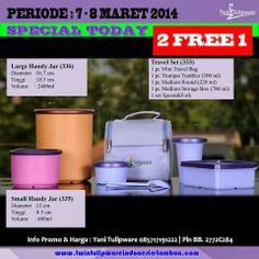 Promo Tulipware 2 Free 1 (7-8 Maret 2014) : Small Handy Jar, Large Handy Jar, Travel Set